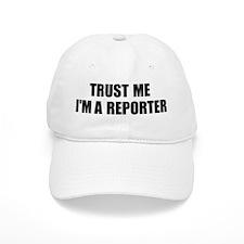 Trust Me, I'm A Reporter Cap