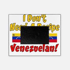 Dont Need Recipe Venezuelan Picture Frame