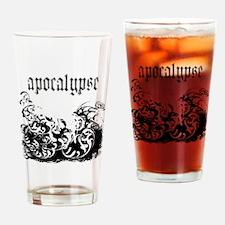 apocalypse1 Drinking Glass