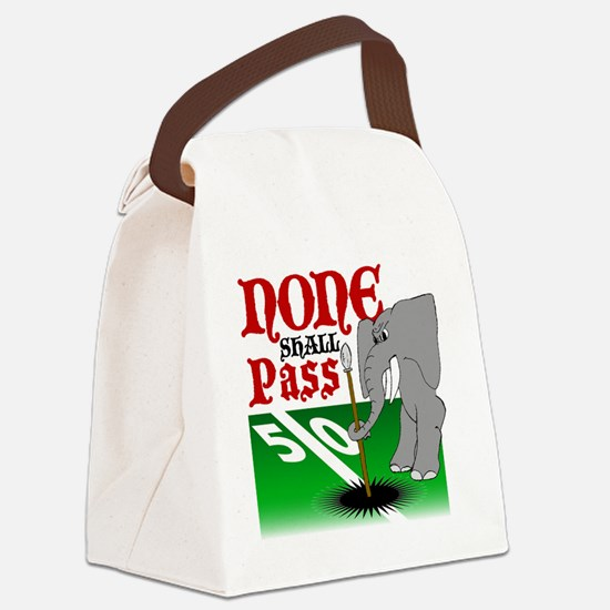 None.Shall.Pass Canvas Lunch Bag