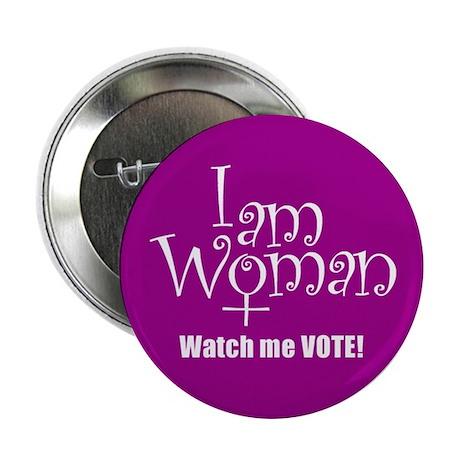 I AM WOMAN Button