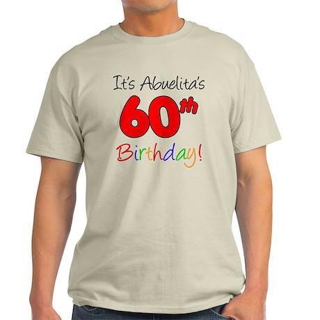 Abuelitas 60th Birthday Light T-Shirt