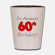 Abuelitas 60th Birthday Shot Glass