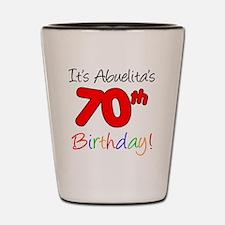 Abuelitas 70th Birthday Shot Glass