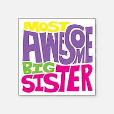 "THE BIG SISTER FINAL2 Square Sticker 3"" x 3"""