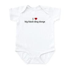 I Love big black ding dongs Infant Bodysuit