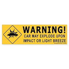 Warning! Car May Explode - Bumper Bumper Sticker