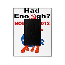 Had Enough NoBama 2102 Picture Frame