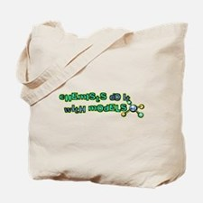 Chemists Do It With Models Tote Bag