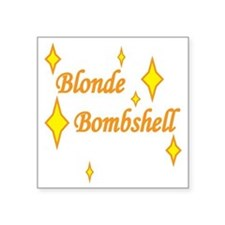 "Blonde Bombshell Square Sticker 3"" x 3"""