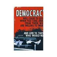 DEMOCRACY WILL CEASE 5x3 rect sti Rectangle Magnet