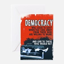 DEMOCRACY WILL CEASE 23x35 print Greeting Card