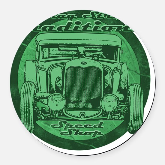 drag strip traditions green Round Car Magnet