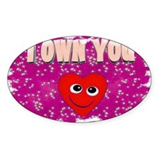 i own you Decal