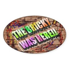 the bricky was here Decal