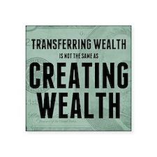 "feb12_creating_wealth Square Sticker 3"" x 3"""