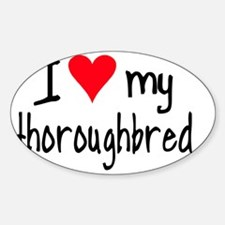 iheartthoroughbred Decal
