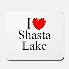 """I Love Shasta Lake"" Mousepad"
