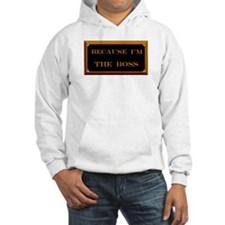 I'M THE BOSS Jumper Hoody