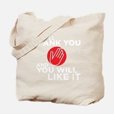 spankyouDrk copy Tote Bag