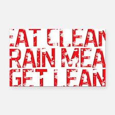 Eat Clean Train Mean Get Lean Rectangle Car Magnet