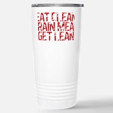 Eat Clean Train Mean Get Lean D Travel Mug