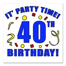 """PartyTime40 Square Car Magnet 3"""" x 3"""""""