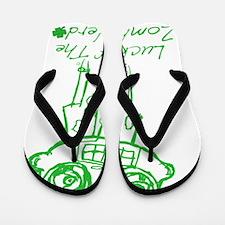LUCK OF THE ZN Flip Flops