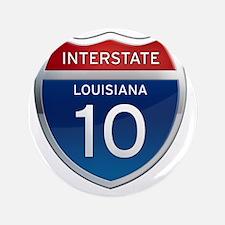 """Interstate 10 - Louisiana 3.5"""" Button"""