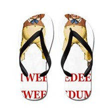 TWEEDLE DEE  DUMx copy Flip Flops