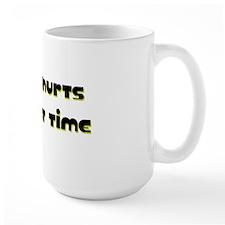 Hurts Mug