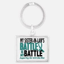 D My Battle Too Sister-In-Law O Landscape Keychain