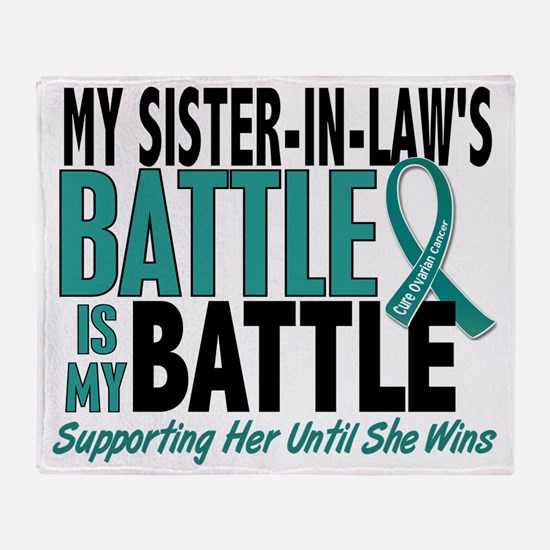 D My Battle Too Sister-In-Law Ovaria Throw Blanket