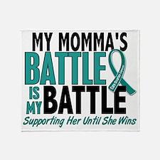 D My Battle Too Momma Ovarian Cancer Throw Blanket