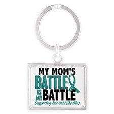 D My Battle Too Mom Ovarian Can Landscape Keychain