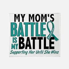 D My Battle Too Mom Ovarian Cancer Throw Blanket