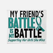 D My Battle Too Friend Ovarian Cance Throw Blanket