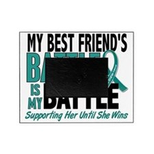 D My Battle Too Best Friend Ovarian  Picture Frame