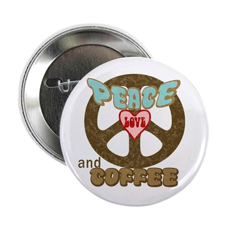 """EVERYONE LOVES COFFEE! 2.25"""" Button (10 pack)"""