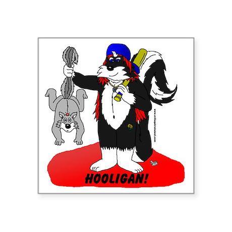 "hooligan Square Sticker 3"" x 3"""