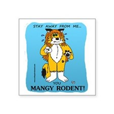 "stay away Square Sticker 3"" x 3"""