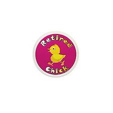 RetiredChick 12x12 Mini Button