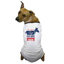 reelectClayDavis_print_11x17 Dog T-Shirt