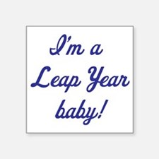 "leap year baby blue Square Sticker 3"" x 3"""