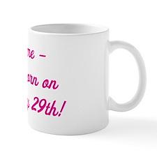 kiss me pink Mug
