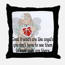 Good Friend's are like Angel' Throw Pillow