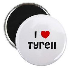 """I * Tyrell 2.25"""" Magnet (10 pack)"""