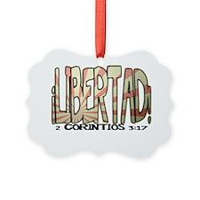 libertad Ornament