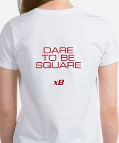 Dare To Be Square version 2 Tee