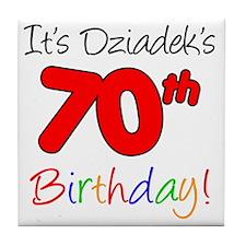Dziadeks 70th Birthday Tile Coaster